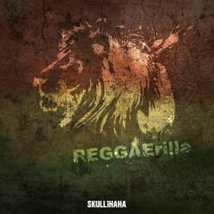 REGGAErilla - Haha,Skull