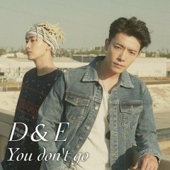 You Don't Go (Single)