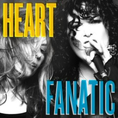 Fanatic (Deluxe Edition) - Heart