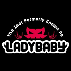 Shibuya CROSSING - The Idol Formerly Known As LADYBABY