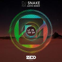 Let Me Love You (Zedd Remix) - DJ Snake, Zedd, Justin Bieber