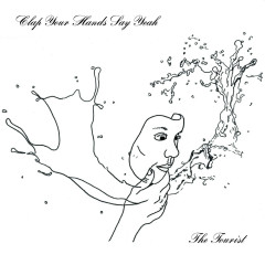 The Tourist - Clap Your Hands Say Yeah