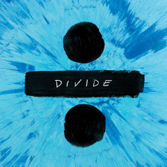 ÷ (Divide) - Ed Sheeran
