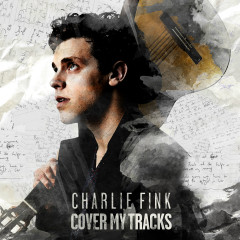 Cover My Tracks - Charlie Fink