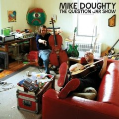 The Question Jar Show (CD2) - Mike Doughty