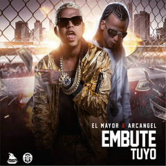 Embute Tuyo (Single) - El Mayor Clasico, Arcangel