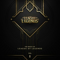 The Music Of League Of Legends Vol.1
