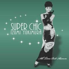 Super Chic - All Time Best Album CD1