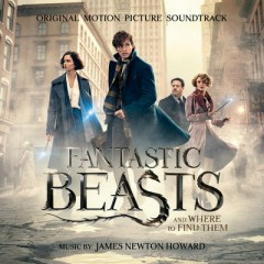 Fantastic Beasts And Where To Find Them OST - James Newton Howard