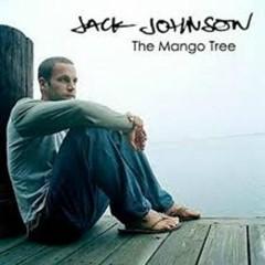 The Mango Tree (CD1) - Jack Johnson