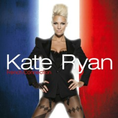 French Connection (Bonus CD) - Kate Ryan