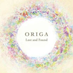 Lost and Found CD1 - Origa