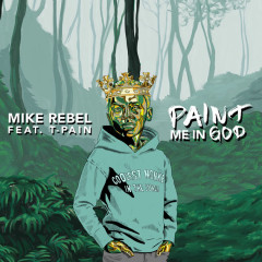 Paint Me In God (Single)