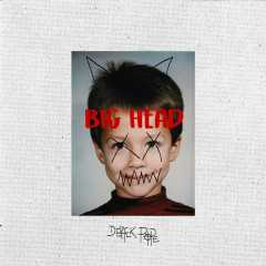 Big Head (Single)