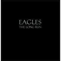 The Long Run - Eagles