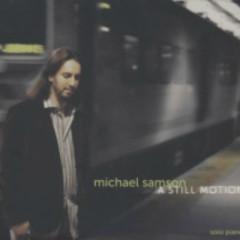 A Still Motion - Michael Samson