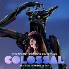 Colossal OST - Bear McCreary
