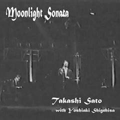 Moonlight Sonata - Takashi Sato