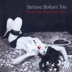 I'm In The Mood For Love - Stefano Bollani