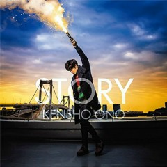 STORY - Kensho Ono