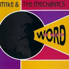 Word Of Mouth - Mike & The Mechanics