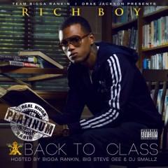 Back To Class - Rich Boy