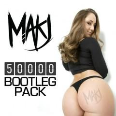50k Bootleg Pack - Makj