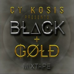Black & Gold Mixtape (CD1)