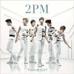 Take Off - 2PM