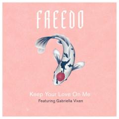Keep Your Love On Me (Single)