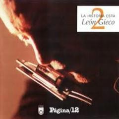 La Historia Esta 2 (CD2) - León Gieco