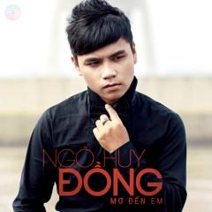 Mơ Đến Em - Ngô Huy Đồng
