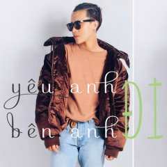 Yêu Anh Đi Bên Anh (Single)