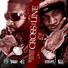 Cross The Line (CD2) - Rick Ross,Young Jeezy