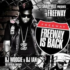 Freeway Is Back - Freeway
