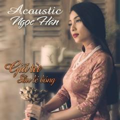 Giã Từ Sầu Lẻ Bóng (Acoustic) - Ngọc Hân