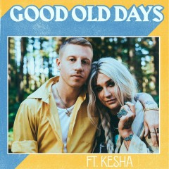 Good Old Days (Single)