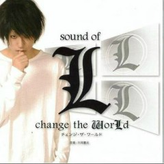 Death Note: L - Change The World OST - Pt.1