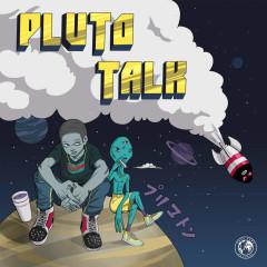 Pluto Talk