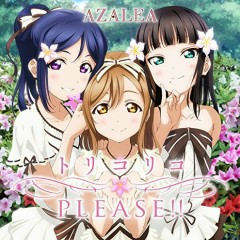 Torikoriko PLEASE!! - AZALEA