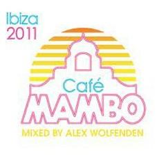 Cafe Mambo Ibiza 2011 CD2