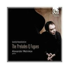 Shostakovich: 24 Preludes & Fugues CD1 - Alexander Melnikov