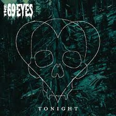 Tonight - The 69 Eyes