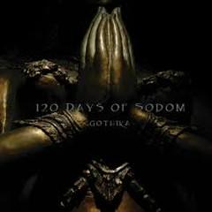 120 Days of Sodom - Gothika