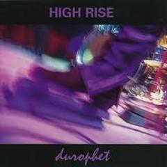 Durophet - High Rise