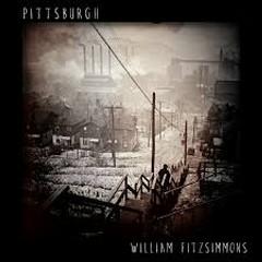 Pittsburgh - William Fitzsimmons