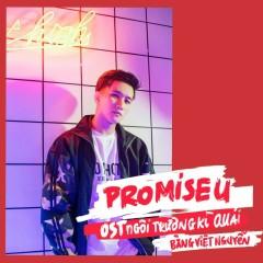 Promise You (Ngôi Trường Kì Quái OST) - Bằng Việt Nguyễn