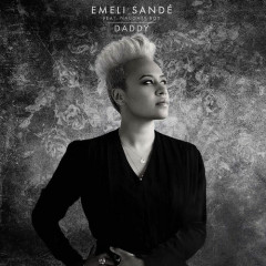 Daddy (Remixes) - EP - Emeli Sandé,Naughty Boy