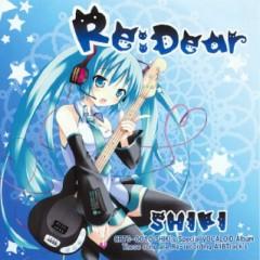 Re-Dear Ver.0 - SHIKI