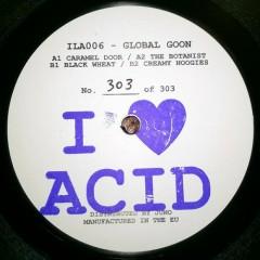 I Love Acid 006 - Global Goon